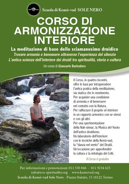 Corso di Armonizzazione Interiore - Per informazioni e prenotazioni: Tel. 011 530 846 - 011 92 34 625 info@eco-spirituality.org