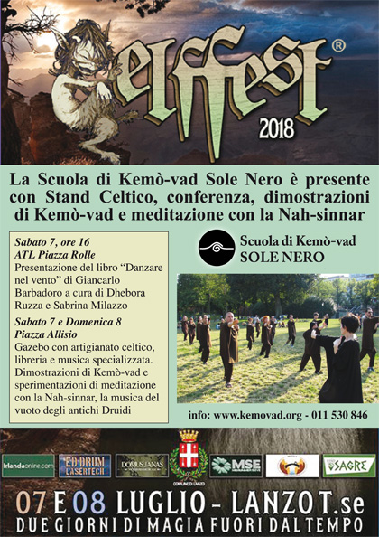 7-8 luglio 2018 Lanzo torinese - La Scuola di Kemò-vad Sole Nero è presente all'Elf Fest 2018