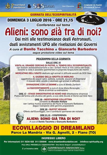 3 luglio 2016 - Ecovillaggio di Dreamland - Dimostrazione di Kemò-vad - Conferenza Alieni: sono già tra di noi?